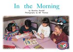 Bargain PM Green: In the Morning (PM Non fiction) Levels 14, 15 Stockists