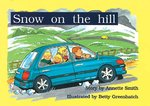 Bargain PM Green: Snow on the Hill (PM Storybooks) Level 13 x 6 Stockists