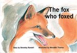 Bargain PM Green: The Fox who Foxed (PM Storybooks) Level 13 x 6 Stockists