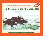 Bargain PM Orange: The Triceratops and the Crocodiles (PM Plus Storybooks) Level 16 Stockists