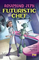 Bargain PM Sapphire: Rosamund Zeph: Futuristic Chef (PM Guided Reading Fiction) Level 29 Stockists