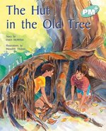 Bargain PM Turquoise: The Hut in the Old Tree (PM Plus Storybooks) Level 17 x 6 Stockists