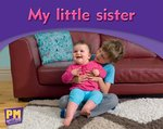 Bargain PM Writing Emergent: My Little Sister (PM Magenta/Red) Levels 2, 3 Stockists