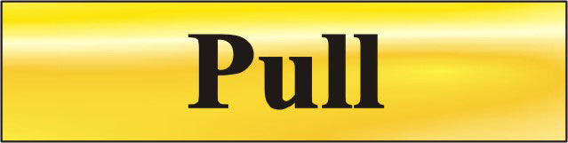 Stockists of Polished Gold Style Pull Sign
