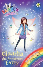 Bargain Rainbow Magic Fashion Fairies: Claudia the Accessories Fairy Stockists